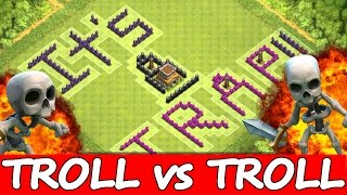 "Clash Of Clans | ""TROLL BASE vs TROLL KING!"" 