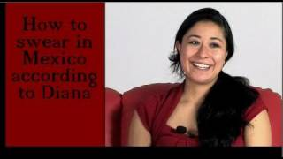 How to swear in Mexico according to Diana - Spanish / no subs