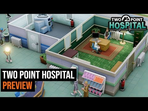 Two Point Hospital Preview