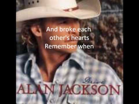 Remeber when alan jackson lyrics