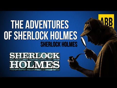 Sherlock Holmes: THE ADVENTURES OF SHERLOCK HOLMES - FULL AudioBook Mp3