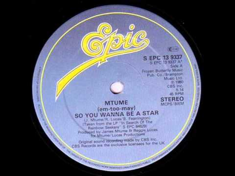 Mtume - So You Wanna Be A Star (1980 Epic)