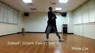 Video Samuel (사무엘) - Sixteen (식스틴) Dance Cover by Worm Lin download MP3, 3GP, MP4, WEBM, AVI, FLV Oktober 2017