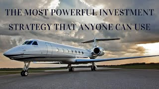 The Most powerful long term investment strategy