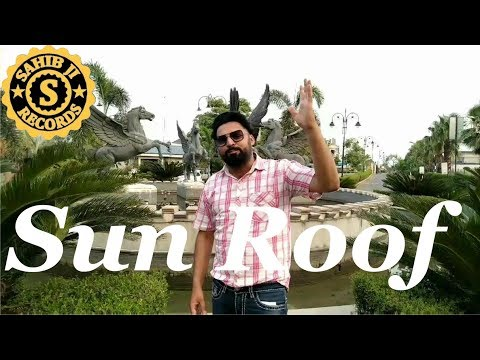 Sun roof | New Punjabi Song | Shanty Narike | Latest Punjabi Song | Sahib Ji Records