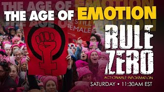 RULE ZERO | The Age of Emotion