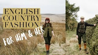 English Country Fashion For Him & Her