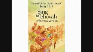 "Sing to Jehovah #113 ""Grateful for God"