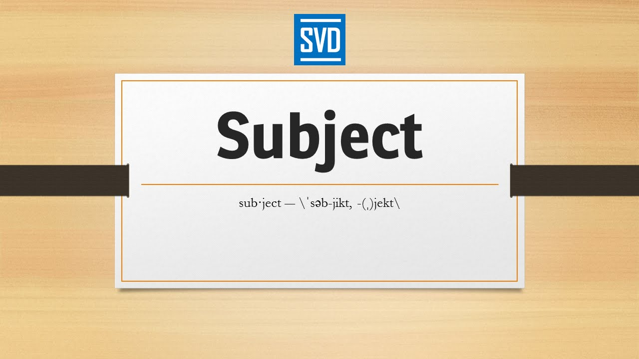 subject definition meaning pronunciation origin synonyms