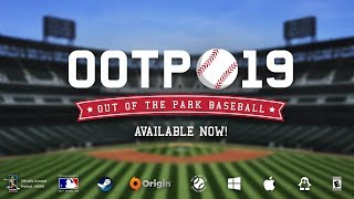 Out of the Park Baseball 19 Is Available Now!