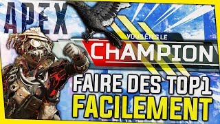 FAIRE DES TOP 1 FACILEMENT ! APEX LEGENDS