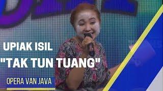 "Upiak ""tak Tun Tuang""  | Opera Van Java (05/12/17) 1  5"