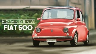 HOW TO DRAW a Fiat 500 | Step by Step | Realistic - drawingpat