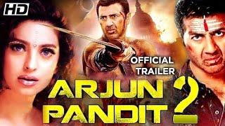 Arjun Pandit 2 Official Trailer ! Sunny Deol ! Juhi Chawala ! 2020 Movie