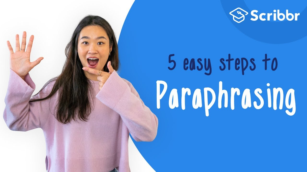 How To Paraphrase In 5 Easy Step Tip And Examples Describe The Two Proces Use When Paraphrasing A Source