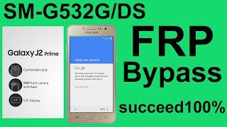 J2 prime frp bypass, how to skip google account verification on galaxy J2 prime