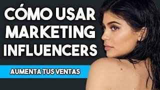 Cómo Utilizar el Marketing de Influencers para Aumentar las Ventas de tu Negocio