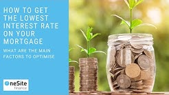 How To Get a Cheaper Interest Rate On Your Mortgage