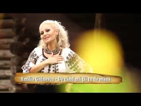 Emilia Ghinescu - De cand ma tii tu de mana (Videoclip Ofiicial)