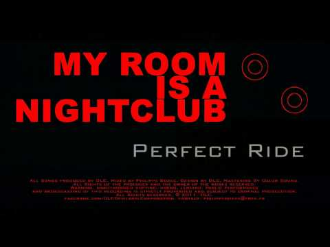 Perfect Ride (DLC - Devilabel Corporation / My Room Is A Nightclub EP)