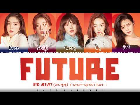 RED VELVET - 'FUTURE' (미래) [Start-Up OST Part.1] Lyrics [Color Coded_Han_Rom_Eng]