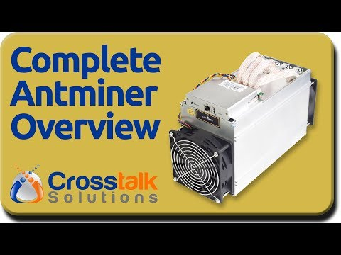 Complete Antminer Overview