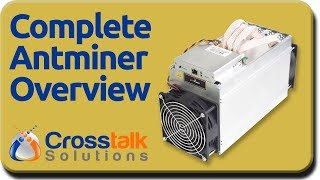 Complete Antminer Overview thumbnail