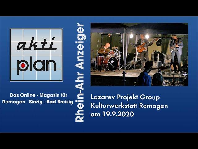 Lazarev Projekt Group in der Kulturwerkstatt Remagen