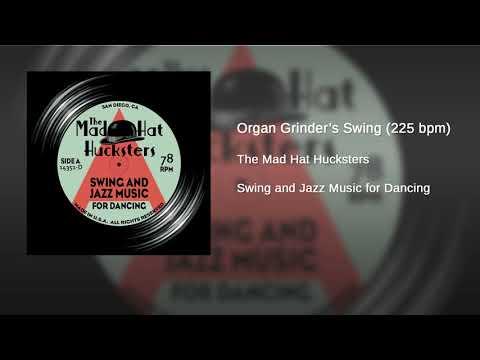 The Mad Hat Hucksters - Organ Grinder's Swing (225 bpm)