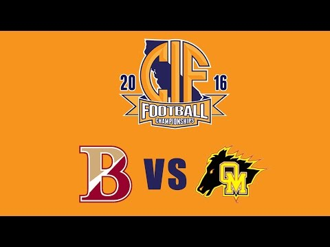 "2016  CIF Division 3-A State Football Championship, Bishop's ""Knights"" vs Oakdale ""Mustangs"""