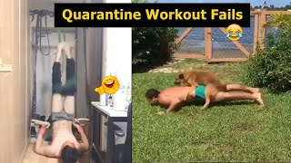 Qurantine Workouts Fails Compilation - [HOME WORKOUTS GONE WRONG]