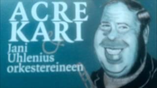 Acre Kari - Pontikkalaulu- (Sonny Boy)