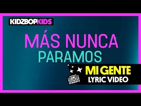 KIDZ BOP Kids  Mi Gente  Lyric  KIDZ BOP 37