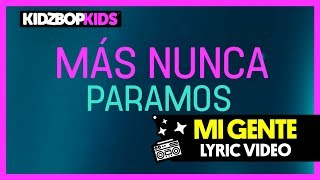KIDZ BOP Kids - Mi Gente (Official Lyric Video) [KIDZ BOP 37]