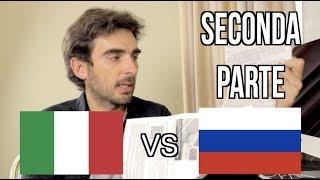 [Parte 2] Vivere in Russia vs Vivere in Italia