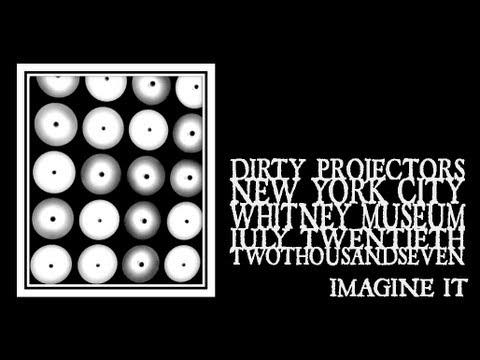 Download Dirty Projectors - Imagine It Whitney Museum 2007 Mp4 baru