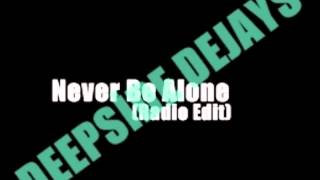 Never Be Alone - Radio Edit