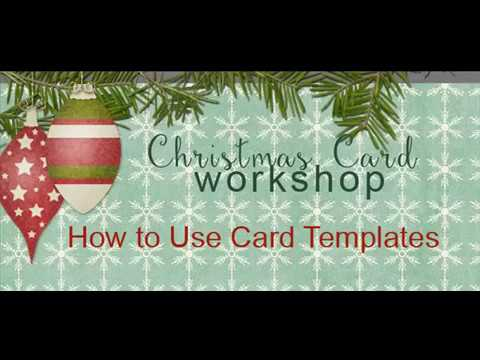 Christmas Card Workshop 3 Using Card Layout Templates - YouTube