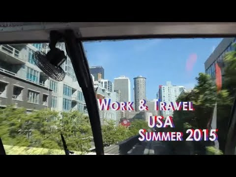 Work&Travel 2015 - Grundgy and Forever-green Seattle