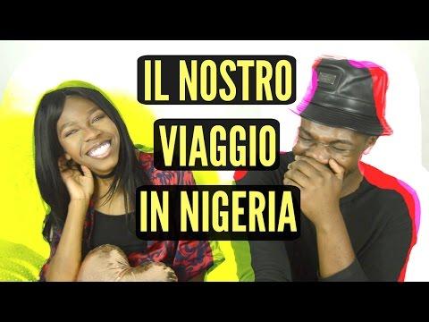 IL NOSTRO VIAGGIO IN NIGERIA