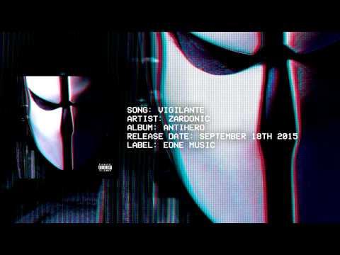 Zardonic - Vigilante (Premiere)