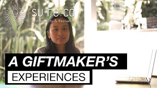 Gift Maker's Experiences - Nadia, A Sustainable Project Researcher