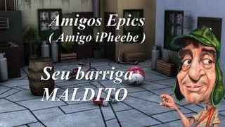 AmigosEpics: Seu barriga maldito =(  ( Amigo: iPheebe )