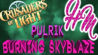 Crusaders of Light - Burning Skyblaze Village - Boss 4 PULRIK - with Callouts!