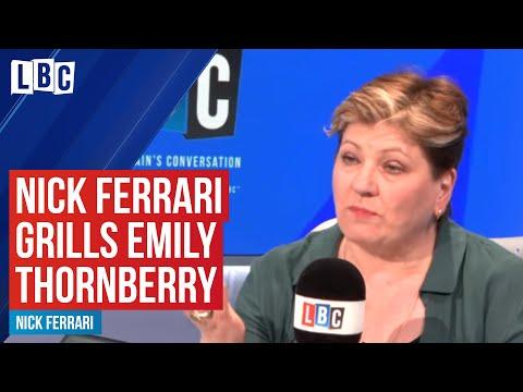 Nick Ferrari Grills Emily Thornberry - Watch In Full