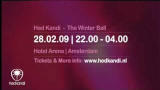 Hed Kandi - The Winter Ball [28-02-2009]