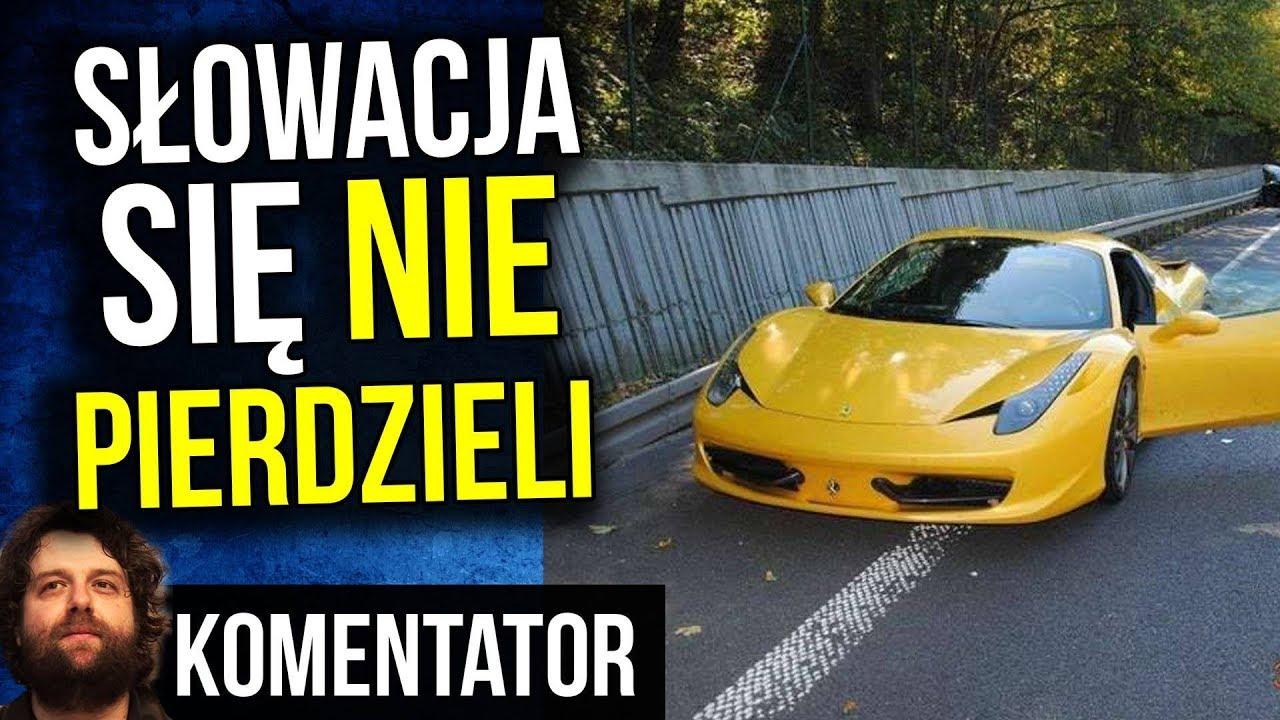 Słowacja i 20 lat Więzienia dla Kierowców Luksusowych Samochodów z Polski Wypadek Analiza Komentator