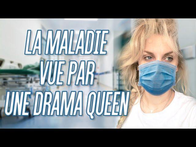 La maladie vue par une Drama Queen