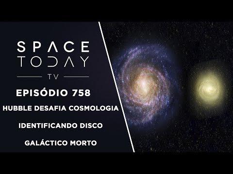Hubble Desafia Cosmologia Identificando Disco Galáctico Morto - Space Today TV Ep.758