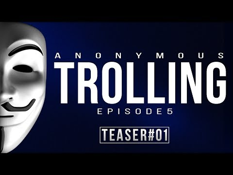 ANONYMOUS (TROLLING) Episode 5 [Teaser #01]